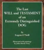 9780963356055: The last will and testament of an extremely distinguished dog
