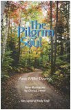 The Pilgrim Soul: Anne Miller Downes