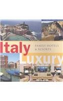 Italy Luxury Family Hotels and Resorts (Levinsons