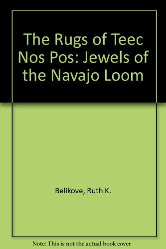 9780963371010: The Rugs of Teec Nos Pos: Jewels of the Navajo Loom