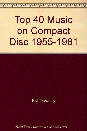 Golden Age of Top 40 Music, 1955-1973 on Compact Disc