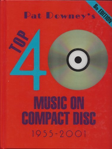 9780963371898: top 40 music on compact disc 1955-2001