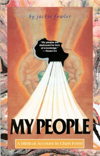 9780963372208: My People Are Destroyed for Lack of Knowledge: A Biblical Account in Chart Form