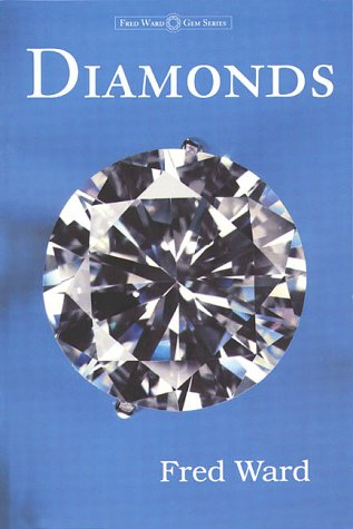 9780963372321: Diamonds (The Fred Ward Gem Book)