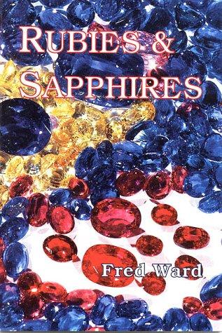 9780963372376: Rubies & Sapphires (Fred Ward Gem Series)