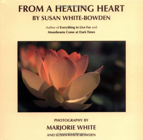 From a Healing Heart