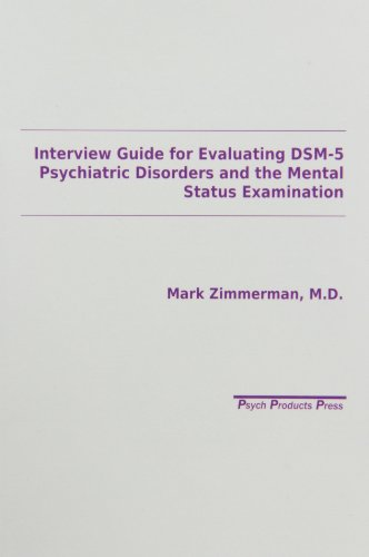 Interview Guide for Evaluation of Dsm-V Disorders: Zimmerman