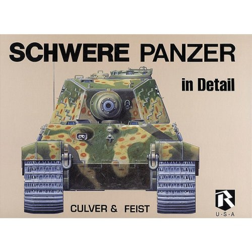 9780963382498: Schwere Panzer in Detail (Heavy Tanks in Detail)