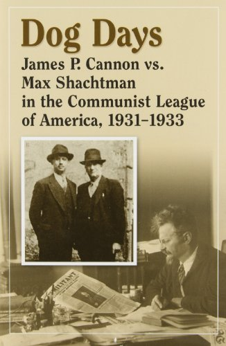 9780963382887: Dog Days: James P. Cannon Vs. Max Shachtman in the Communist League of America, 1931-1933