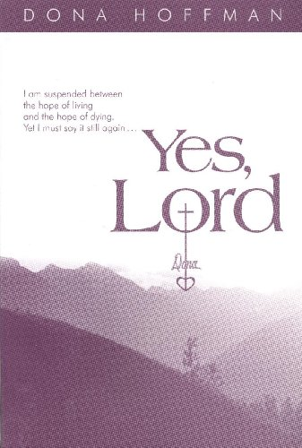 Yes, Lord: Dona Hoffman