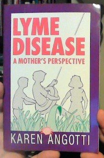 9780963390233: Lyme Disease: A Mother's Perspective
