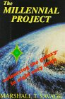 9780963391490: The Millennial Project: Colonizing the Galaxy-In 8 Easy Steps