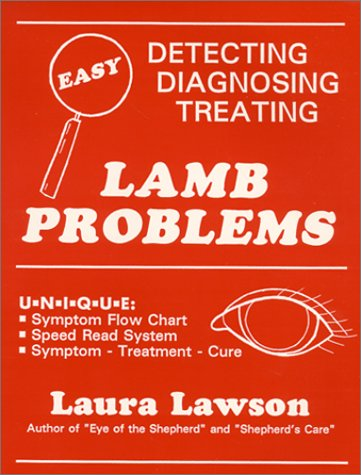 Lamb Problems: Detecting, Diagnosing, Treating (0963392301) by Laura Lawson