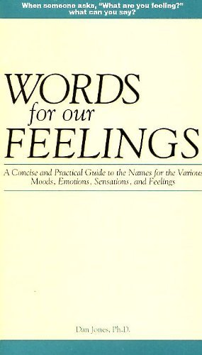 Words for Our Feelings (0963392700) by Jones, Dan