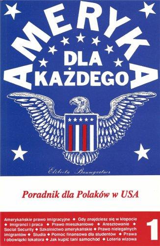 9780963393203: Ameryka dla kazdego, czyli poradnik dla Polakow w USA Vol. I (Polish Edition)