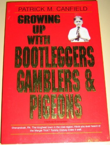 9780963395207: Growing Up with Bootleggers Gamblers and Pigeons