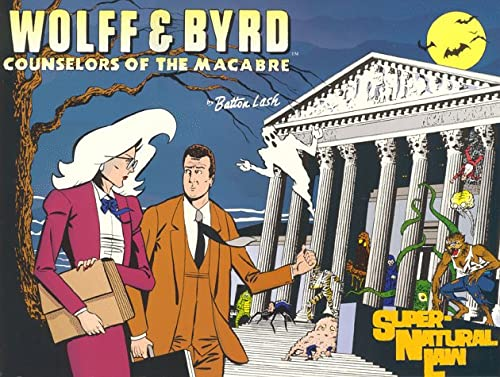 Wolff & Byrd, Counselors of the Macabre: Supernatural Law: Lash, Batton