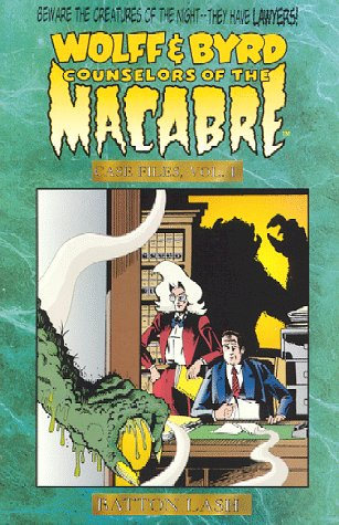 Wolff & Byrd, Counselors of the Macabre: Case Files, vol. I