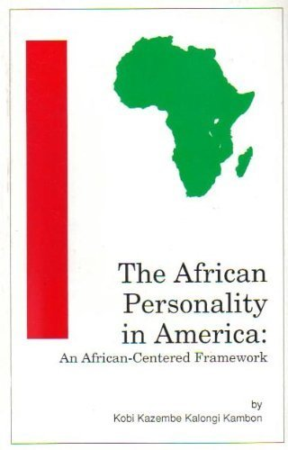 9780963396303: The African Personality in America: An African-Centered Framework
