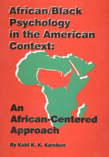 9780963396310: African/Black psychology in the American context: An African-centered approach