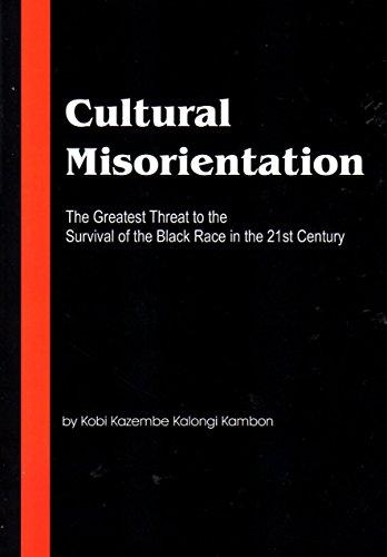 Cultural Misorientation: Kobi Kazembe Kalongi