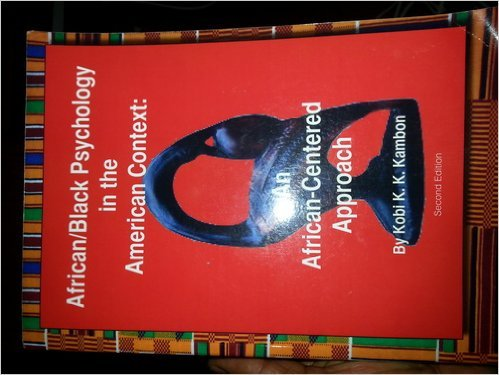 9780963396372: African/Black Psychology in the American Context: an African-Centered Approach Second Edition