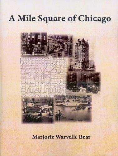 9780963399540: A Mile Square of Chicago