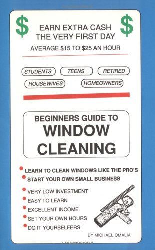 9780963399694: Beginners Guide to Window Cleaning