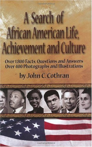 9780963400208: A Search Of African-American Life, Achievement And Culture
