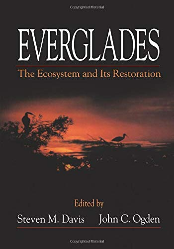 9780963403025: Everglades: The Ecosystem and Its Restoration