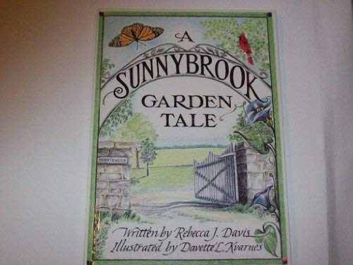 A Sunnybrook garden tale: Davis, Rebecca J