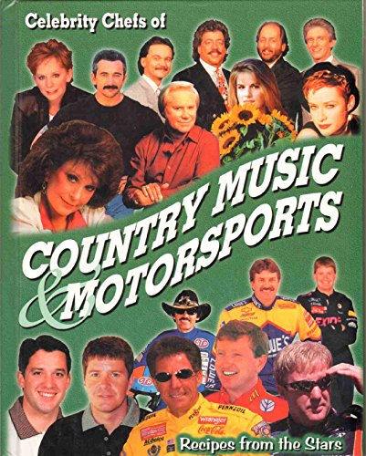 Celebrity Chefs of Country Music and Motor Sports: Caldwell, Ruby J.
