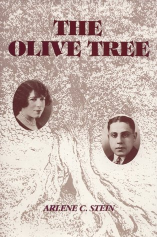The Olive Tree: Stein, Arlene C.