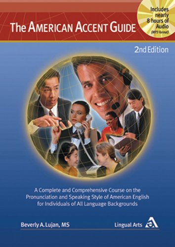9780963413901: The American Accent Guide, 2nd Edition, A Complete and Comprehensive Course on the Pronunciation and Speaking Style of American English for Individuals ... book and nearly 8 hrs of MP3 audio