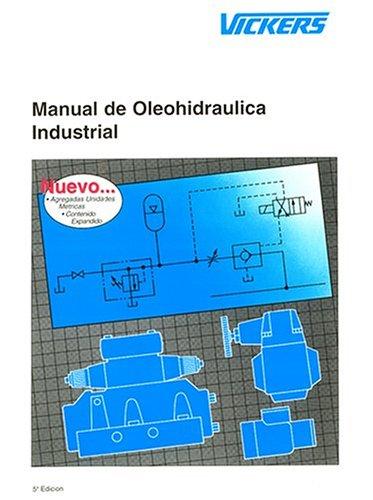 9780963416230: Manual De Oleohidraulica Industrial: 935100-S