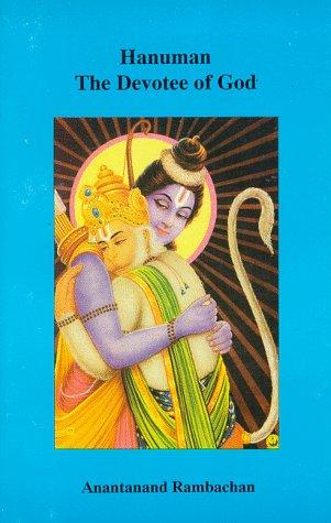 9780963416421: Hanuman: The Devotee of God