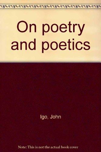 On poetry and poetics: John Igo