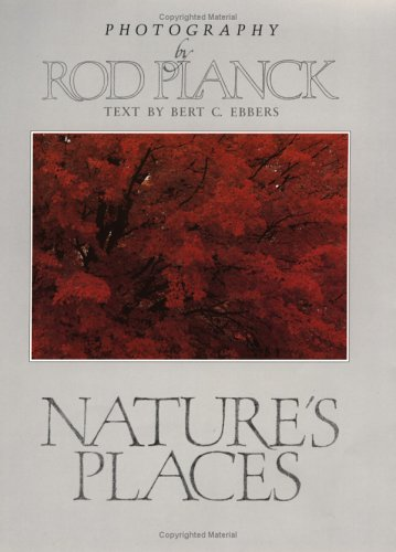 9780963420046: Nature's Places: Photography by Rod Planck