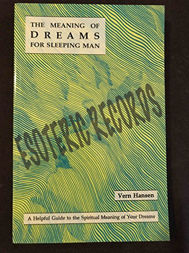 9780963425027: The Meaning of Dreams for Sleeping Man