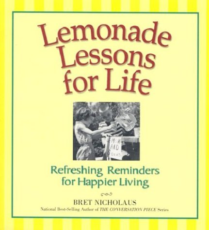 9780963425140: Lemonade Lessons for Life : Refreshing Reminders for Happier Living