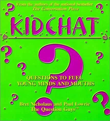 Kidchat, Questions to Fuel Young Minds and Mouths