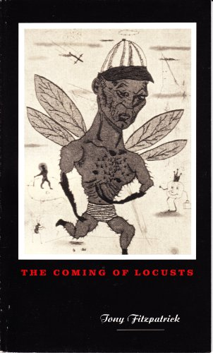 9780963426291: THE COMING OF LOCUSTS (Signed)