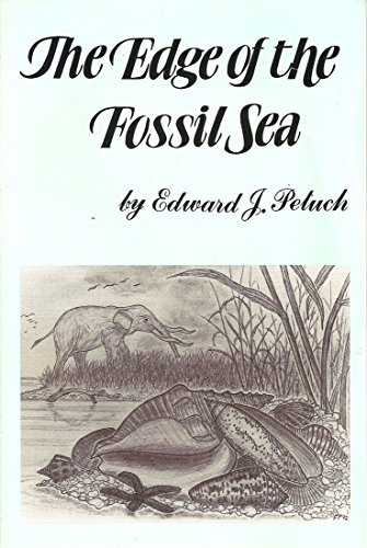 9780963426406: The Edge of the Fossil Sea: Life Along the Shores of Prehistoric Florida (Publication)