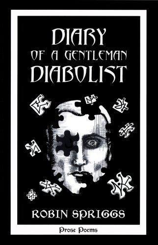 9780963429674: Diary of a Gentleman Diabolist [Taschenbuch] by Robin Spriggs
