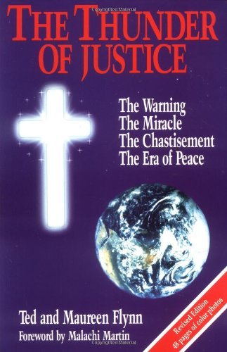 9780963430700: Thunder of Justice: The Warning, the Miracle, the Chastisement, the Era of Peace