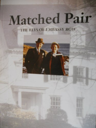 9780963432315: Matched Pair - The Elys of Embassy Row