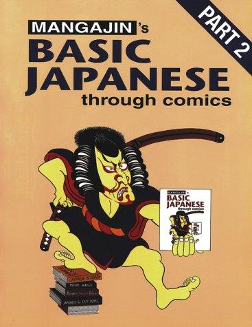 9780963433541: Basic Japanese Through Comics (Part 2)