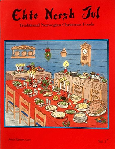 9780963433923: Ekte Norsk Jul: Traditional Norwegian Christmas Foods, Vol. 2