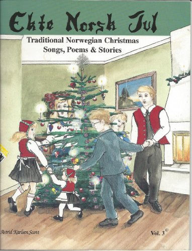 9780963433930: Ekte Norsk Jul Vol. 3 (Traditional Norwegian Christmas Songs, Poems & Stories)