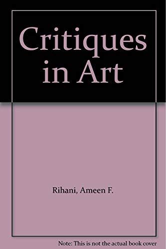 Critiques in Art: Rihani, Ameen F.